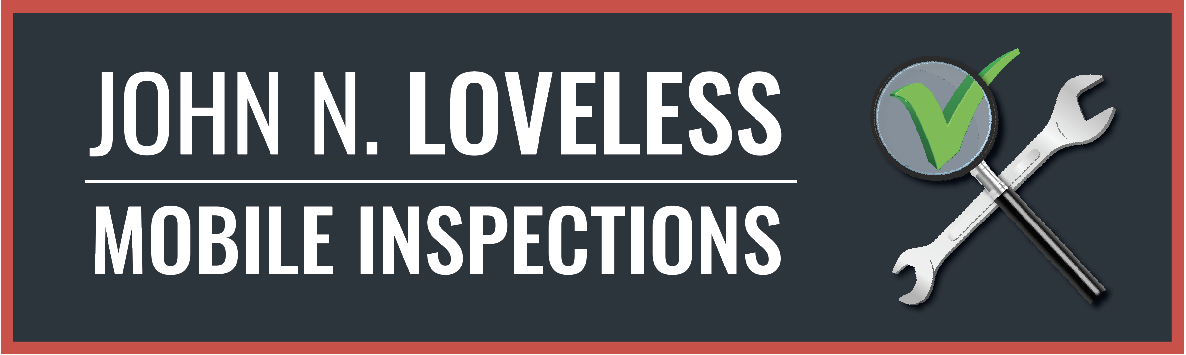 John N. Loveless Mobile Inspections